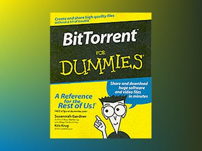 BitTorrentTM For Dummies av Susannah Gardner