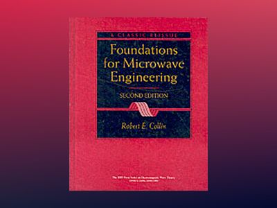 Foundations for Microwave Engineering, 2nd Edition av Robert E. Collin