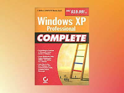 Windows XP Professional Complete av Sybex