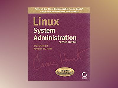 Linux System Administration, 2nd Edition av Vicki Stanfield