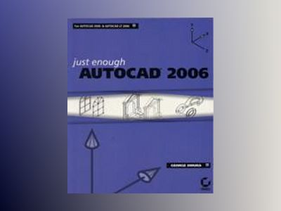 Just Enough AutoCAD 2006 av George Omura