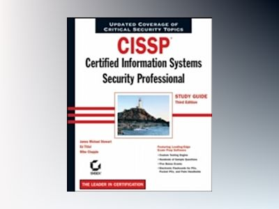 CISSP: Certified Information Systems Security Professional Study Guide, 3rd av James Michael Stewart