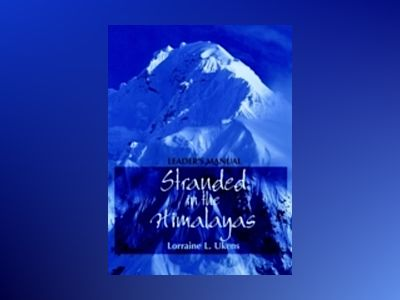Stranded in the Himalayas, Leader's Manual av Lorraine L. Ukens