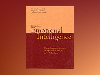 The Handbook of Emotional Intelligence: The Theory and Practice of Developm av Reuven Bar-On
