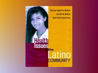 Health Issues in the Latino Community av Marilyn Aguirre-Molina