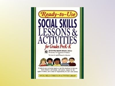 Ready-To-Use Social Skills Lessons And Activities For Grades PreK-K (1995 E av Ruth Weltmann Begun