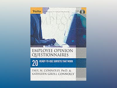 Employee Opinion Questionnaires: 20 Ready-to-Use Surveys That Work av Paul M. Connolly