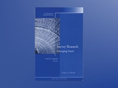 Survey Research Emerging Issues: New Directions for Institutional Research av IR