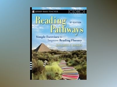 Reading Pathways: Simple Exercises to Improve Reading Fluency, 5th Edition av Dolores G.Hiskes