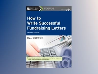 How to Write Successful Fundraising Letters, with CD, 2nd Edition av Mal Warwick