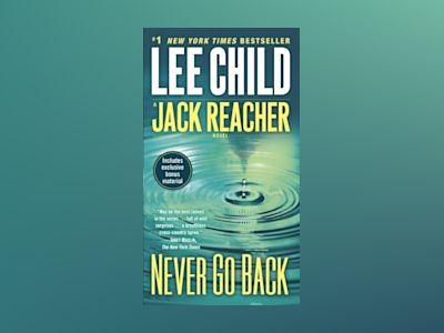 Never go back (with bonus novella high heat) - a jack reacher novel av Lee Child