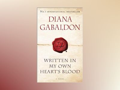 Written in My Own Heart's Blood av Diana Gabaldon