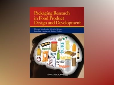 Packaging Research in Food Product Design and Development av Howard R. Moskowitz