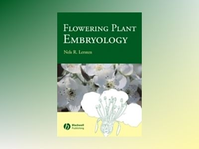 Flowering Plant Embryology av Nels R. Lersten