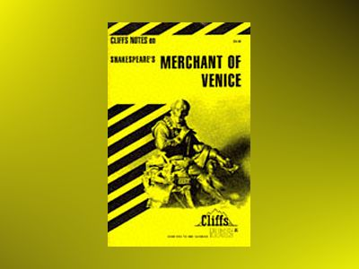 CliffsNotesTM on Shakespeare's The Merchant of Venice av Waldo F. McNeir