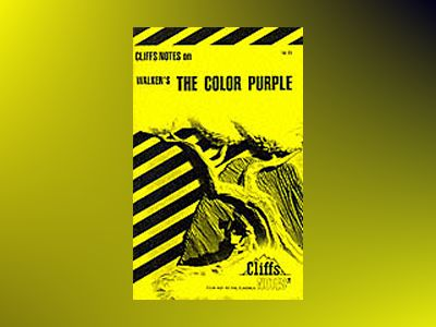 CliffsNotesTM on Walker's The Color Purple av Gloria Rose