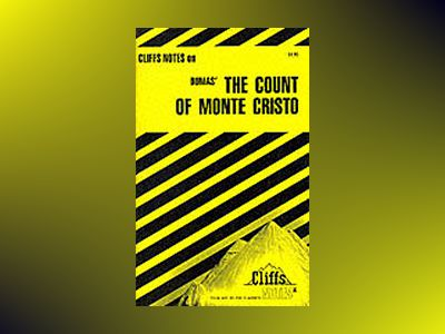CliffsNotesTM The Count of Monte Cristo av James L. Roberts
