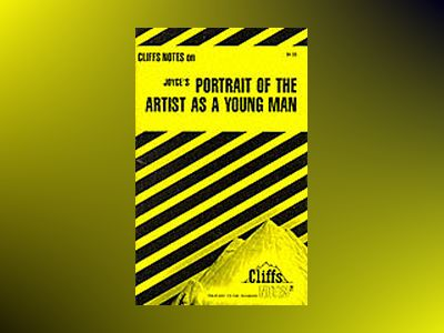 CliffsNotesTM on Joyce's Portrait of The Artist as a Young Man av Valerie Pursel Zimbaro