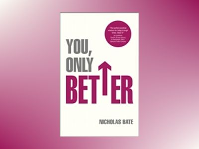 You, Only Better av Nicholas Bate