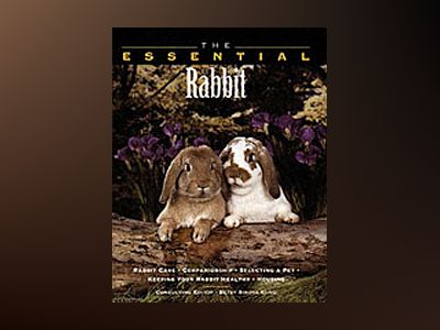 The Essential Rabbit av Betsy Sikora Siino