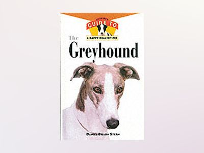 Greyhound: An Owner's Guide to a Happy Healthy Pet av Daniel Stern