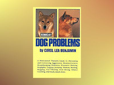 Dog Problems av Carol Lea Benjamin