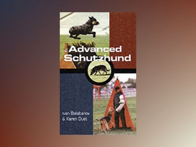 Advanced Schutzhund av Ivan Balabanov