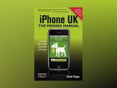 iPhone UK: The Missing Manual av Pogue