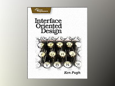 Interface Oriented Design av Pugh