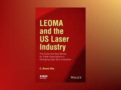 What Emerging Technology Industries Can Learn from LEOMA av C. Breck Hitz