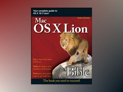 Mac OS X Lion Bible av Galen Gruman