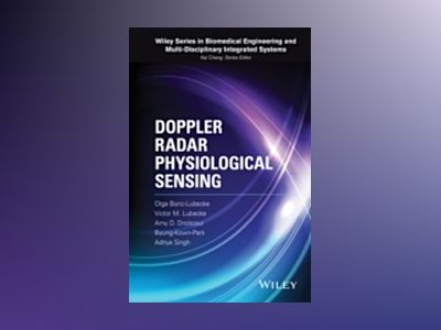 Doppler Radar Physiological Sensing av Olga Boric-Lubecke