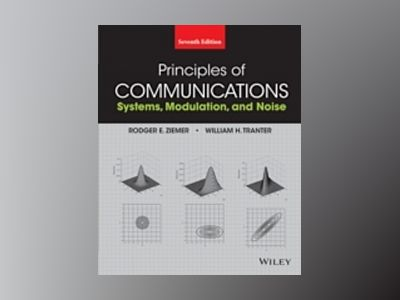 Principles of Communications, 7th Edition av Rodger E. Ziemer