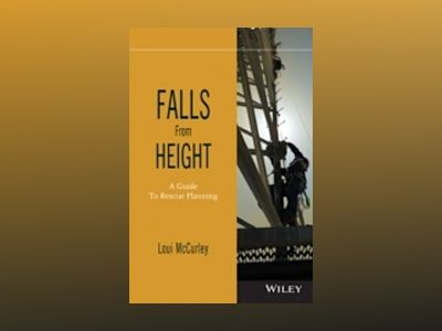 Falls from Height: A Guide to Rescue Planning av Loui McCurley