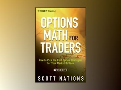 Options Math for Traders + Website av S. Nations