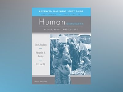 AP Study Guide to Accompany Human Geography: People, Place, and Culture, 10 av H. J. de Blij
