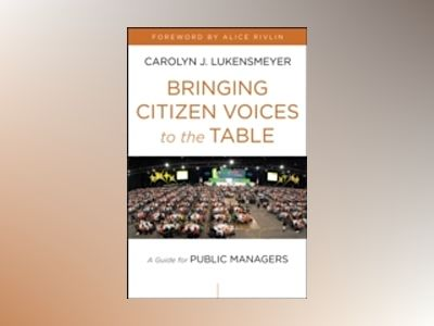 Redefining Public Service Through Civic Engagement av Carolyn J. Lukensmeyer