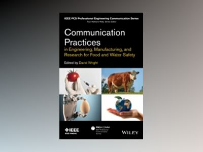 Communication Practices in Engineering, Manufacturing, and Research for Foo av David Wright