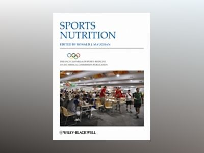 The Encyclopaedia of Sports Medicine: An IOC Medical Commission Publication av Ronald J. Maughan