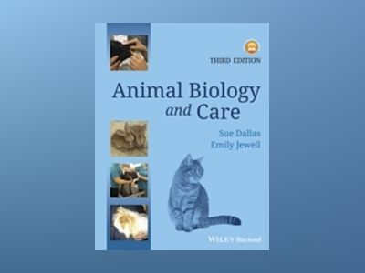 Animal Biology and Care, 3rd Edition av Sue Dallas