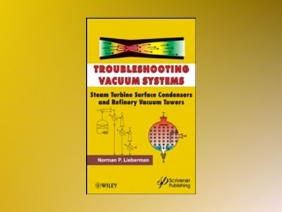 Troubleshooting Vacuum Systems av Norman P. Lieberman