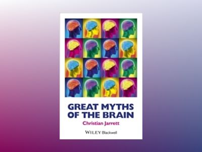 Great Myths of the Brain av Jarrett