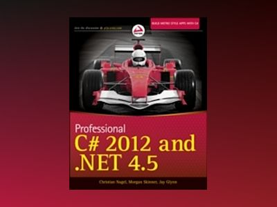 Professional C# 2012 and .NET 4.5 av Christian Nagel