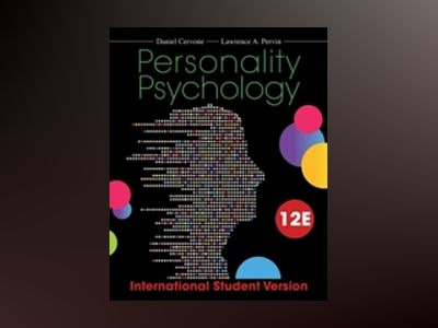 Personality Psychology, 12th Edition International Student Version av Daniel Cervone