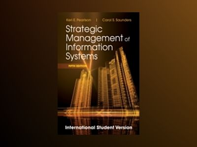 Strategic Management of Information Systems, 5th Edition International Stud av Keri E. Pearlson