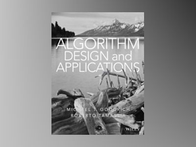 Algorithm Design and Applications av Michael T. Goodrich
