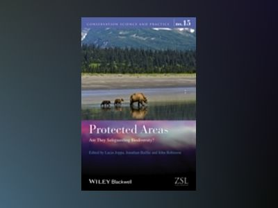 Protected Areas: Are They Safeguarding Biodiversity av Lucas N. Joppa