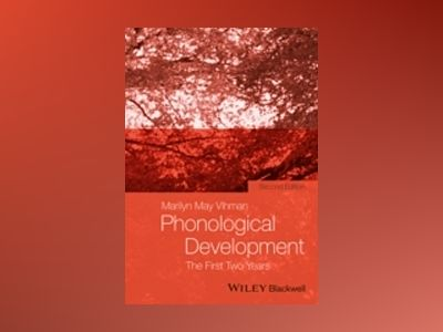 Phonological Development: The First Two Years, 2nd Edition av Marilyn May Vihman