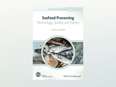 Seafood Processing: Technology, Quality and Safety av Ioannis S. Boziaris