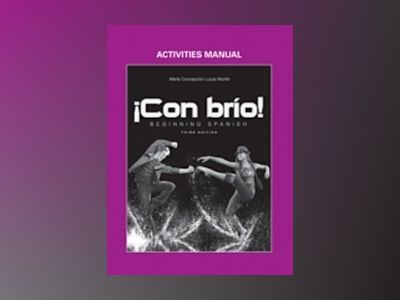 Con brio: Beginning Spanish, Activities Manual , 3rd Edition av Maria C. Lucas Murillo